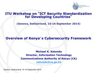 Overview of Kenya ' s Cybersecurity Framework