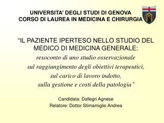 UNIVERSITA' DEGLI STUDI DI GENOVA CORSO DI LAUREA IN MEDICINA E CHIRURGIA