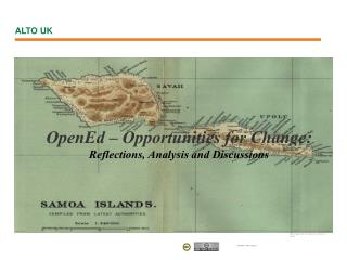 OpenEd � Opportunities for Change: Reflections, Analysis and Discussions