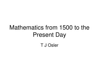 Mathematics from 1500 to the Present Day