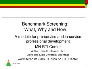 Benchmark Screening:   What, Why and How