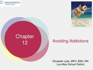 Avoiding Addictions