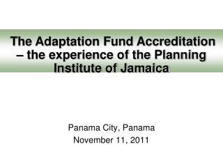 Panama City, Panama November 11, 2011