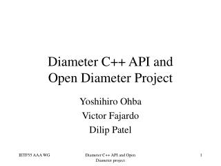 Diameter C++ API and Open Diameter Project