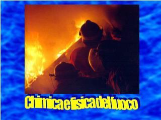 Chimica e fisica del fuoco