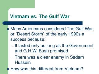 Vietnam vs. The Gulf War