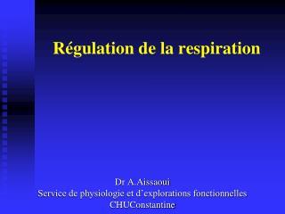 R�gulation de la respiration