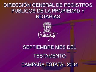 SEPTIEMBRE MES DEL  TESTAMENTO CAMPAÑA ESTATAL 2004