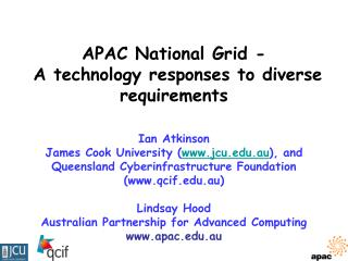 APAC National Grid -   A technology responses to diverse requirements