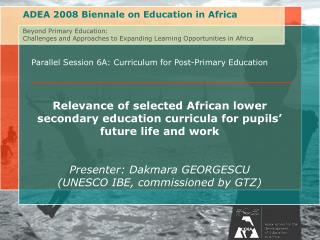 Parallel Session 6A: Curriculum for Post-Primary Education