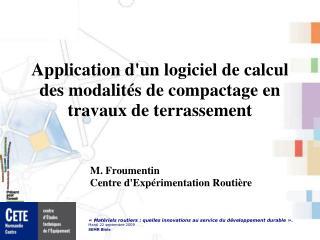 Application d'un logiciel de calcul des modalités de compactage en travaux de terrassement