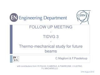 FOLLOW UP MEETING - TIDVG 3 - Thermo-mechanical study for future beams