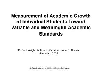 Measurement of Academic Growth of Individual Students Toward Variable and Meaningful Academic Standards