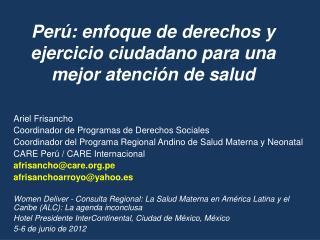 Perú: enfoque de derechos y ejercicio ciudadano para una mejor atención de salud