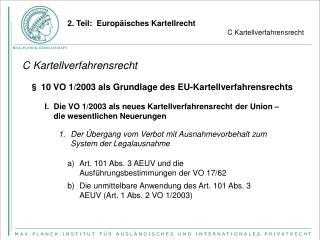 § 10  VO 1/2003 als Grundlage des EU-Kartellverfahrensrechts