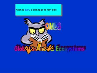 Global Biomes & Ecosystems