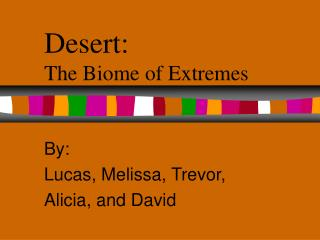 Desert: The Biome of Extremes