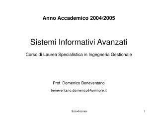 Anno Accademico 2004/2005 Sistemi Informativi Avanzati