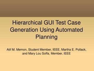 Hierarchical GUI Test Case Generation Using Automated Planning