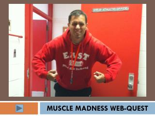 Muscle Madness web-quest