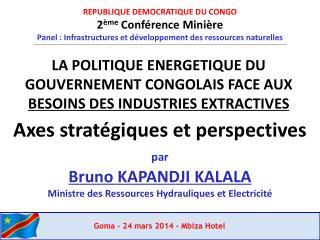 REPUBLIQUE DEMOCRATIQUE DU CONGO 2 ème  Conférence Minière