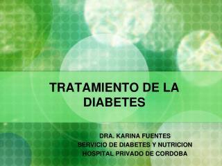 TRATAMIENTO DE LA DIABETES