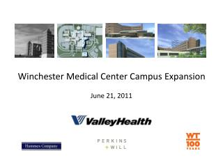 Winchester Medical Center Campus Expansion June 21, 2011