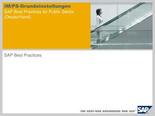 IM/PS-Grundeinstellungen SAP Best Practices for Public Sector   (Deutschland)