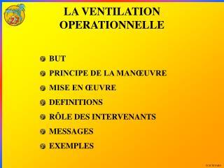 LA VENTILATION OPERATIONNELLE