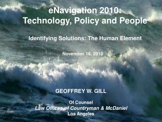 eNavigation 2010:  Technology, Policy and People