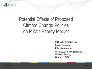 Potential Effects of Proposed  Climate Change Policies  on PJM's Energy Market