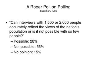 A Roper Poll on Polling Sussman, 1985