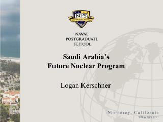 Saudi Arabia ' s  Future Nuclear Program