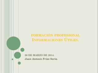 formación profesional Informaciones Útiles.