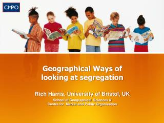 Geographical Ways of looking at segregation