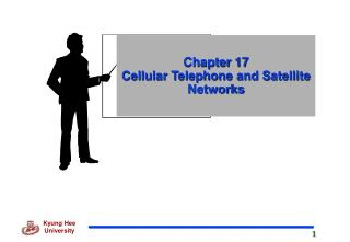 Chapter 17 Cellular Telephone and Satellite Networks