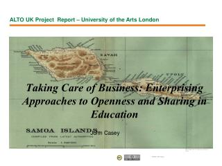 Taking Care of Business: Enterprising Approaches to Openness and Sharing in Education
