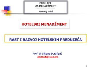 RAST I RAZVOJ HOTELSKIH PREDUZEĆA