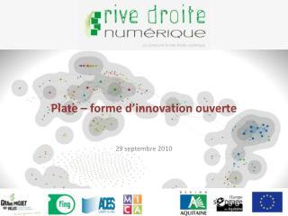 Plate – forme d'innovation ouverte