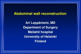 Abdominal wall reconstruction