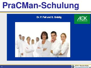 PraCMan -Schulung