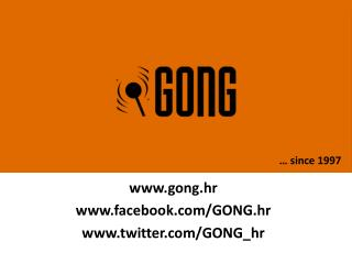gong.hr facebook/GONG.hr twitter/GONG_hr