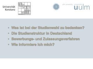 Was ist bei der Studienwahl zu bedenken? Die Studienstruktur in Deutschland