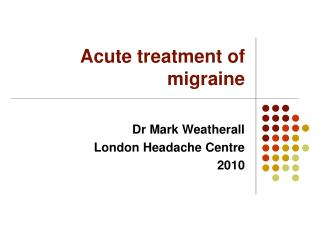Acute treatment of migraine