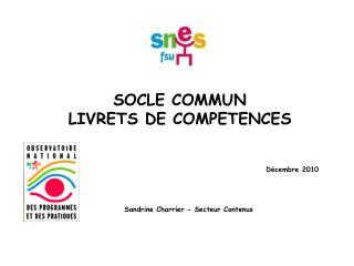 SOCLE COMMUN LIVRETS DE COMPETENCES