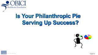 Is Your Philanthropic Pie    Serving Up Success?