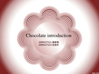 Chocolate introduction