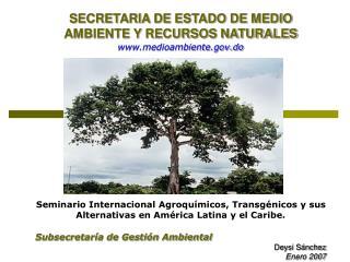 SECRETARIA DE ESTADO DE MEDIO AMBIENTE Y RECURSOS NATURALES medioambiente.do