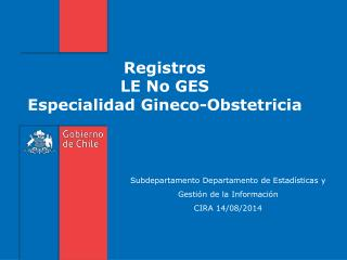 Registros  LE No GES Especialidad  Gineco-Obstetricia