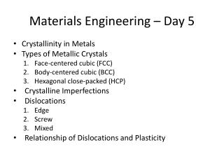 Materials Engineering – Day 5